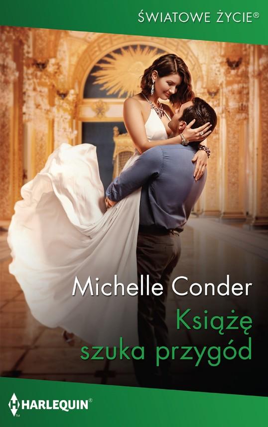 okładka Książę szuka przygódebook | epub, mobi | Michelle Conder