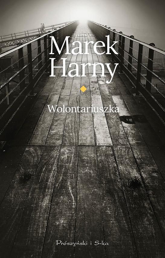 okładka Wolontariuszkaebook | epub, mobi | Marek Harny