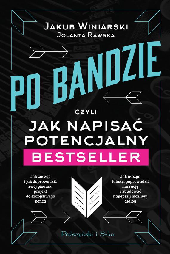 okładka Po bandzieebook | epub, mobi | Jakub Winiarski, Jolanta Rawska