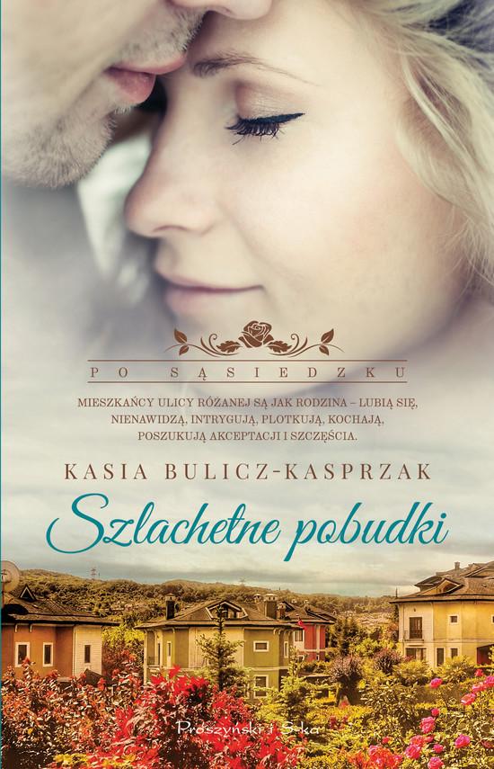 okładka Szlachetne pobudkiebook | epub, mobi | Kasia Bulicz-Kasprzak
