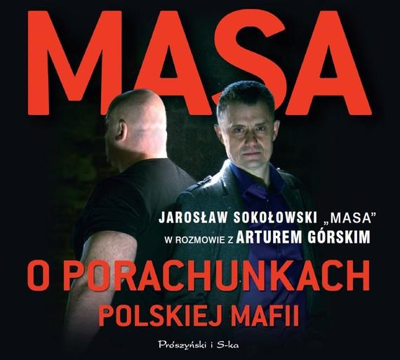 okładka Masa o porachunkach polskiej mafiiaudiobook | MP3 | Artur Górski