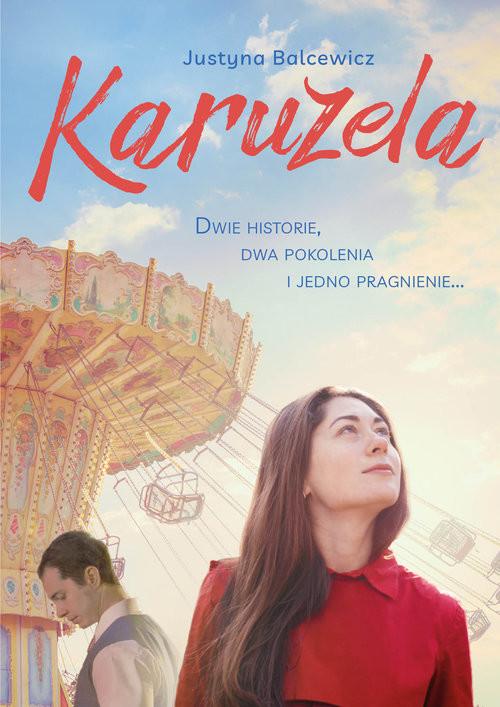 okładka Karuzelaksiążka |  | Balcewicz Justyna