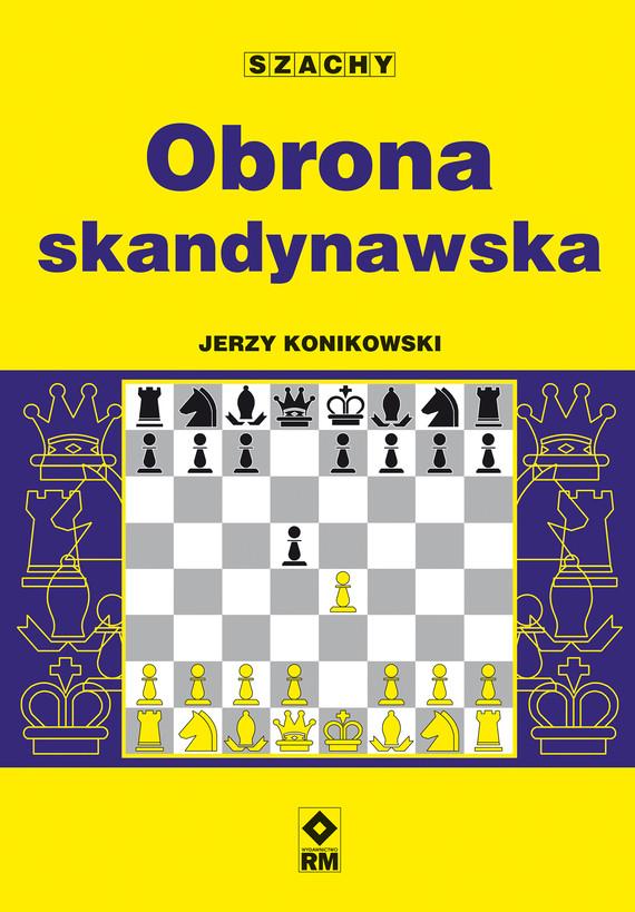 okładka Obrona skandynawskaebook   epub, mobi   Jerzy Konikowski