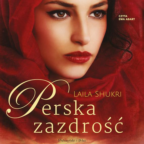 okładka Perska zazdrośćaudiobook   MP3   Laila Shukri