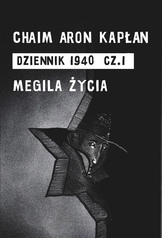 okładka DZIENNIK 1940 cz. 1ebook | epub, mobi | Chaim Aron Kapłan