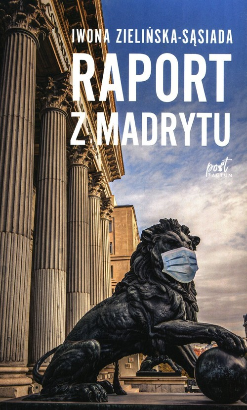 okładka Raport z Madrytuksiążka |  | Zielińska-Sąsiada Iwona