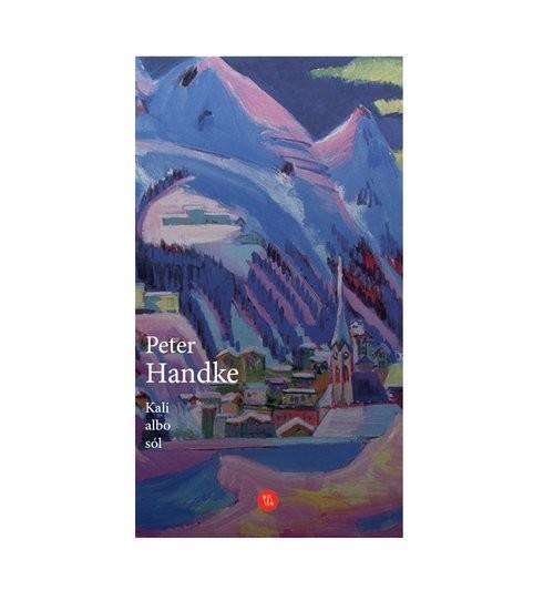 okładka Kali albo sól Historia z przedzimiaksiążka |  | Handke Peter