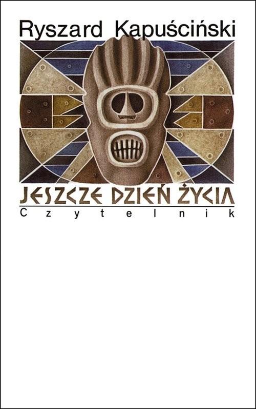 okładka Jeszcze dzień życiaksiążka |  | Ryszard Kapuściński