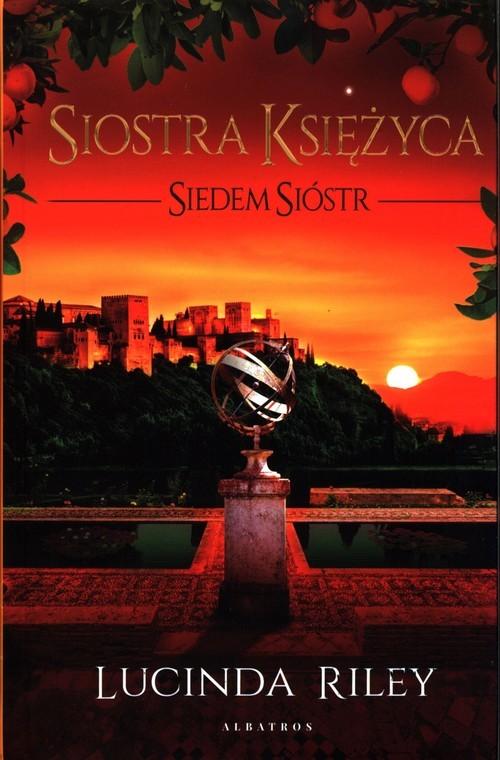 okładka Siedem Sióstr Tom 5 Siostra Księżycaksiążka |  | Lucinda Riley