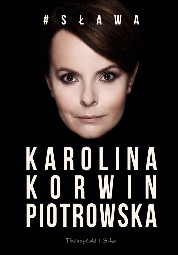 okładka # Sławaebook | epub, mobi | Karolina  Korwin Piotrowska