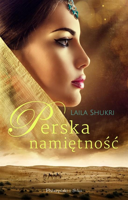 okładka Perska namiętnośćebook | epub, mobi | Laila Shukri