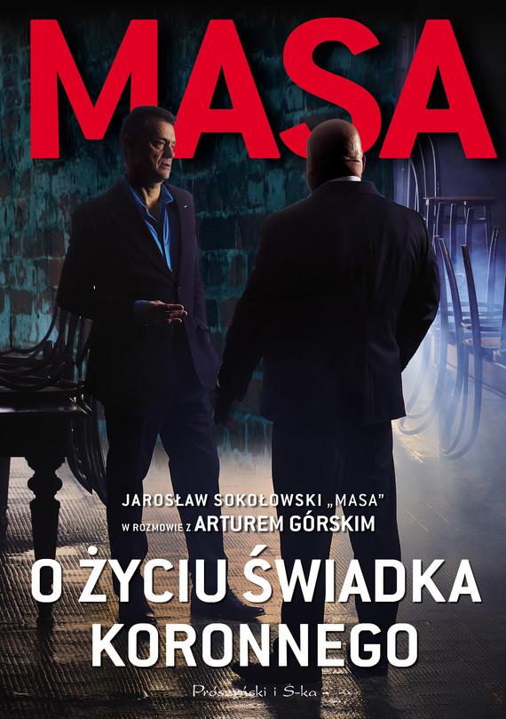 okładka Masa o życiu świadka koronnego.ebook   epub, mobi   Artur Górski