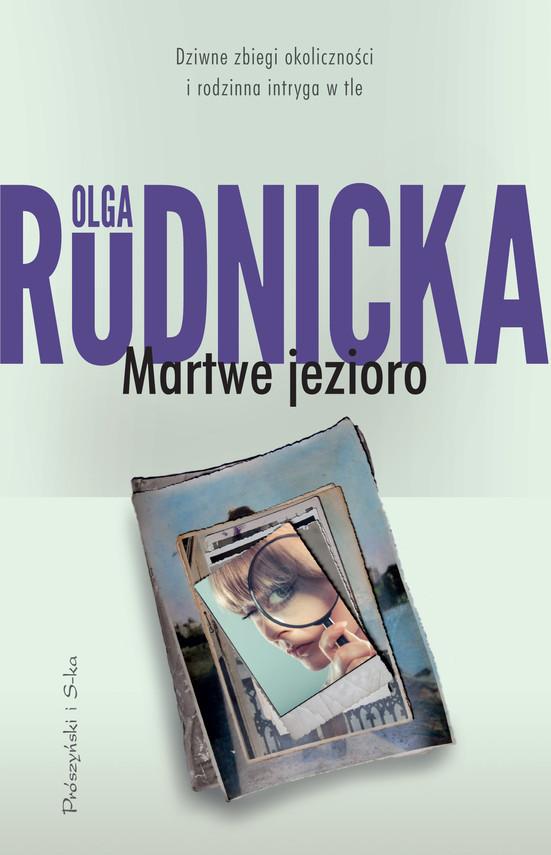 okładka Martwe jezioroebook | epub, mobi | Olga Rudnicka