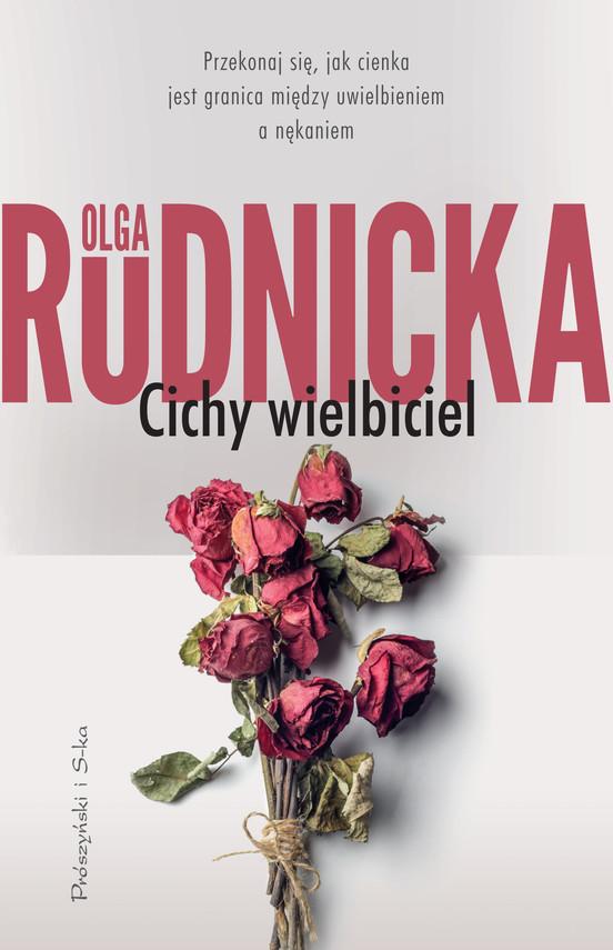 okładka Cichy wielbicielebook   epub, mobi   Olga Rudnicka