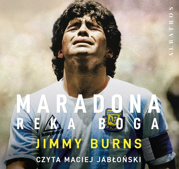 okładka MARADONA. RĘKA BOGAaudiobook | MP3 | Jimmy Burns