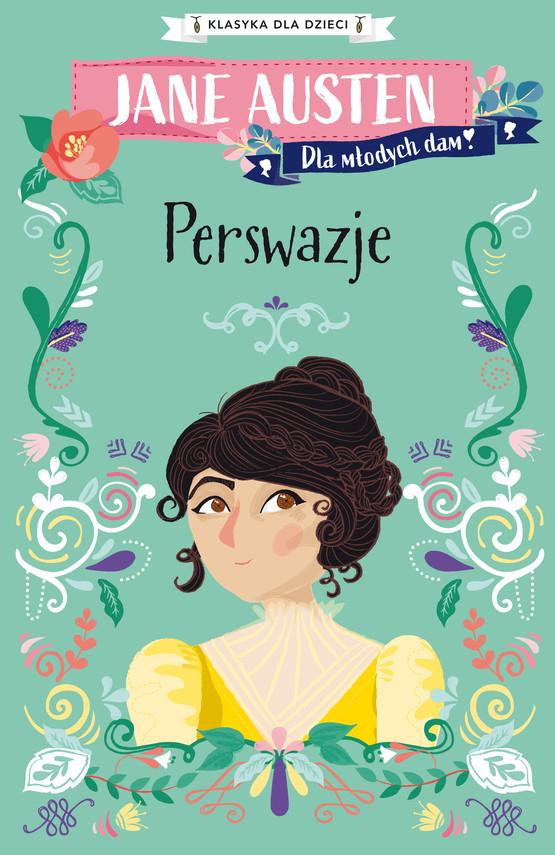 okładka Klasyka dla dzieci. Perswazjeebook | epub, mobi | Jane Austen