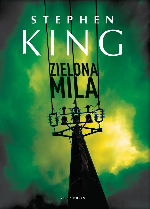 okładka ZIELONA MILAebook | epub, mobi | Stephen King
