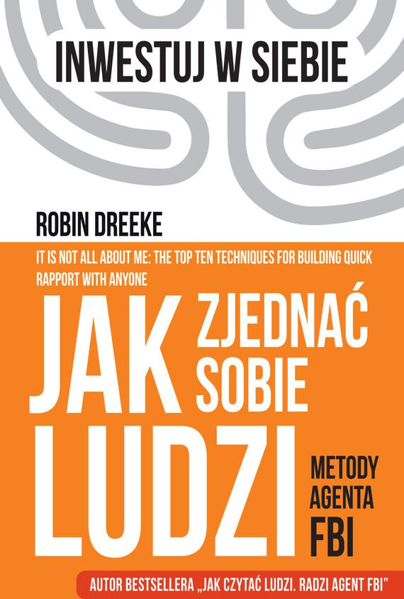 okładka Jak zjednać sobie ludzi.ebook   epub, mobi   Robin Dreeke