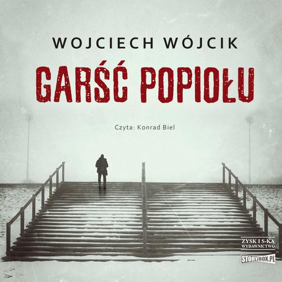 okładka Garść popiołuaudiobook   MP3   Wojciech Wójcik