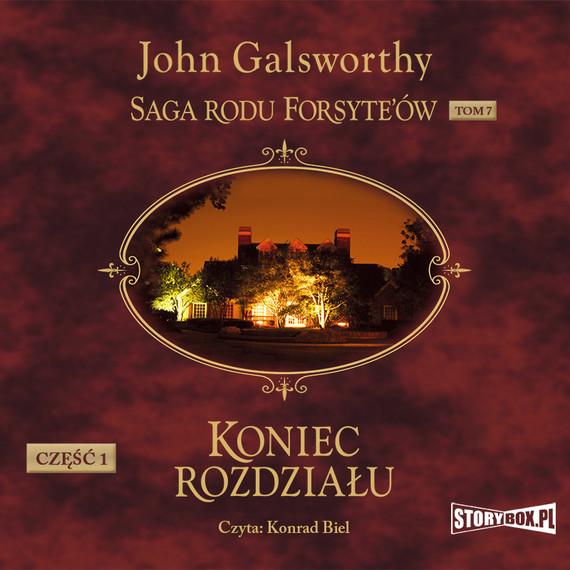 okładka Saga rodu Forsyte'ów. Tom 7. Koniec rozdziału. Część 1audiobook | MP3 | John Galsworthy