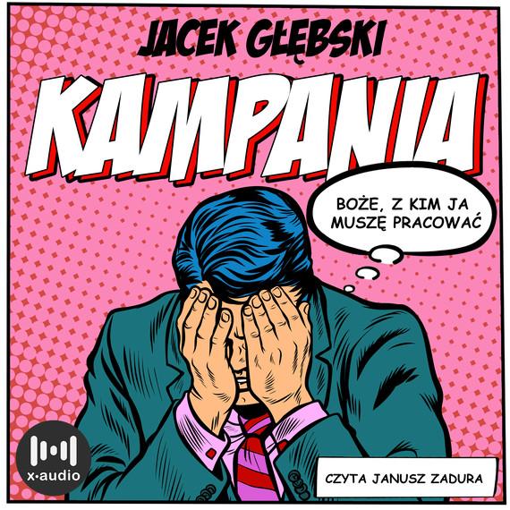 okładka Kampaniaaudiobook | MP3 | Jacek Głębski