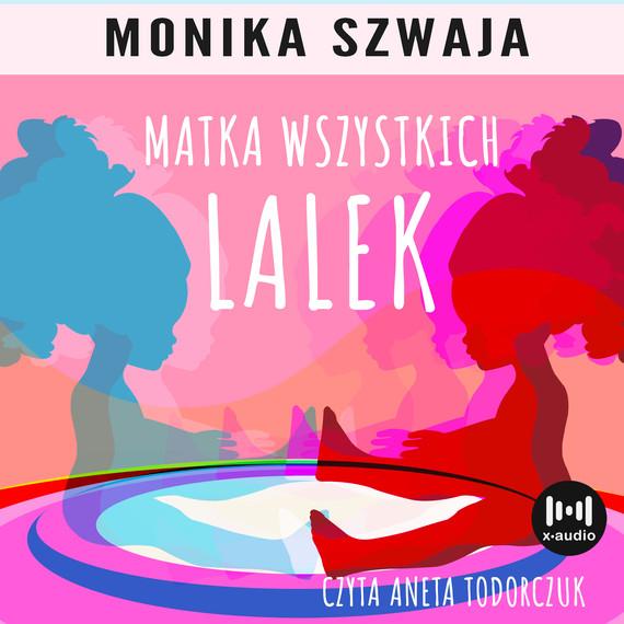 okładka Matka wszystkich lalekaudiobook   MP3   Monika Szwaja