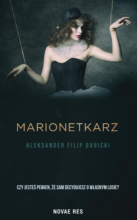 okładka Marionetkarzebook | epub, mobi | Aleksander Filip Dubicki