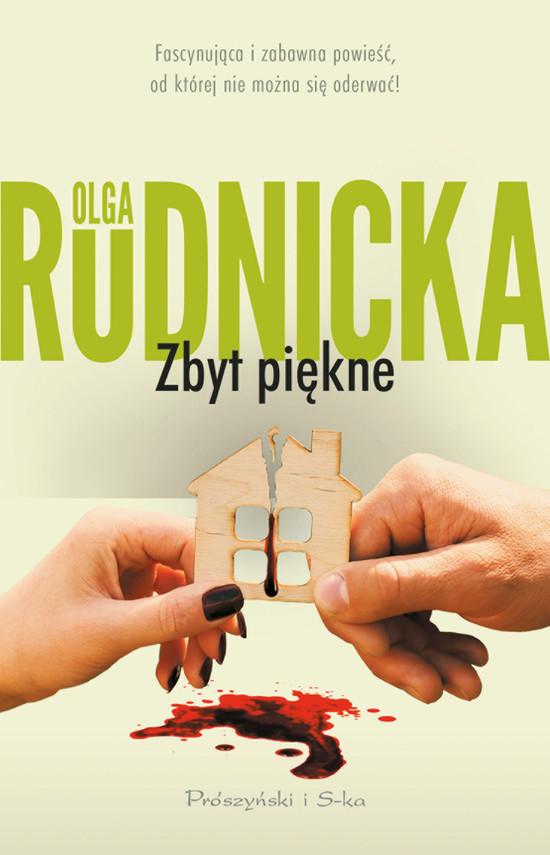 okładka Zbyt piękneebook | epub, mobi | Olga Rudnicka