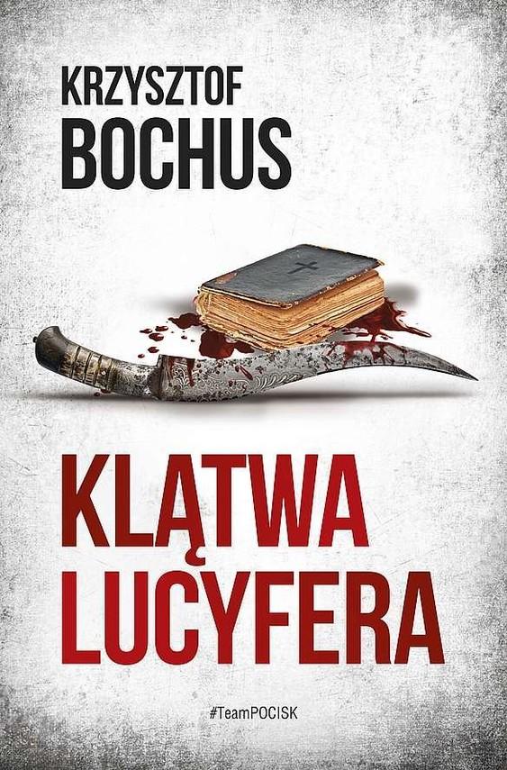 okładka Klątwa lucyferaksiążka |  | Krzysztof Bochus