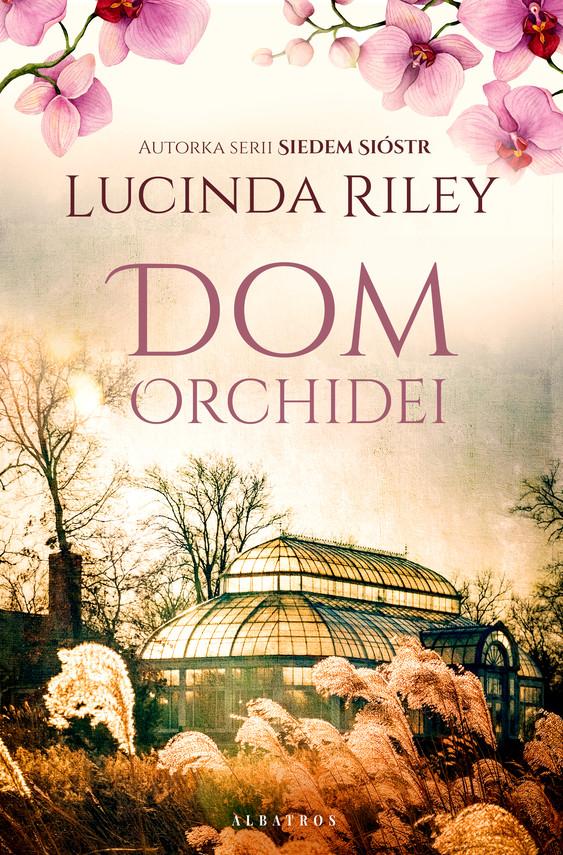 okładka Dom orchideiebook | epub, mobi | Lucinda Riley