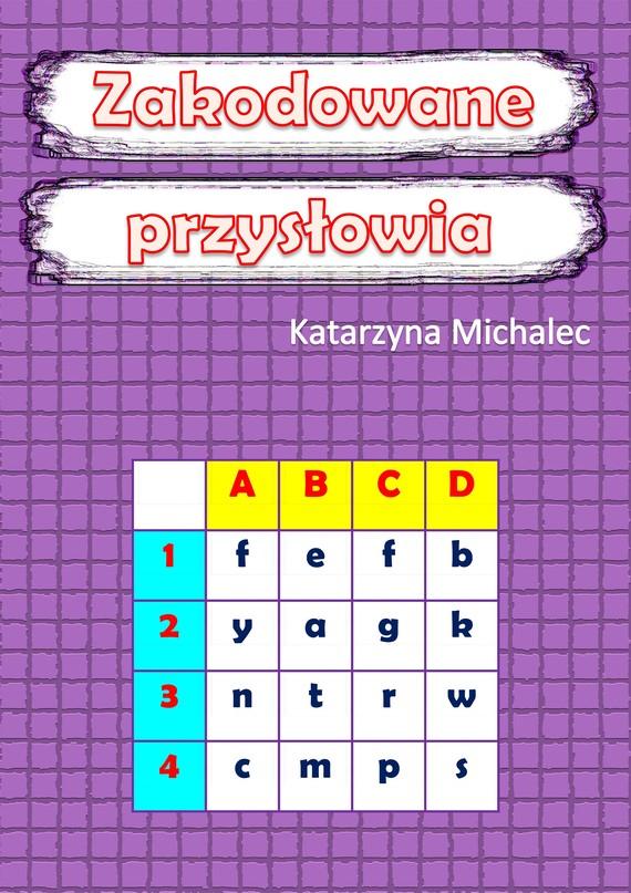 okładka Zakodowane przysłowiaebook | pdf | Katarzyna Michalec