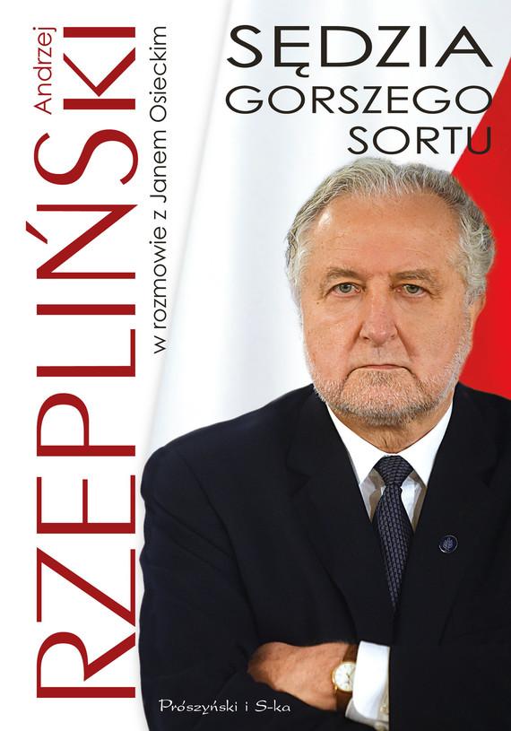 okładka Sędzia gorszego sortuebook | epub, mobi | Jan Osiecki, Andrzej Rzepliński