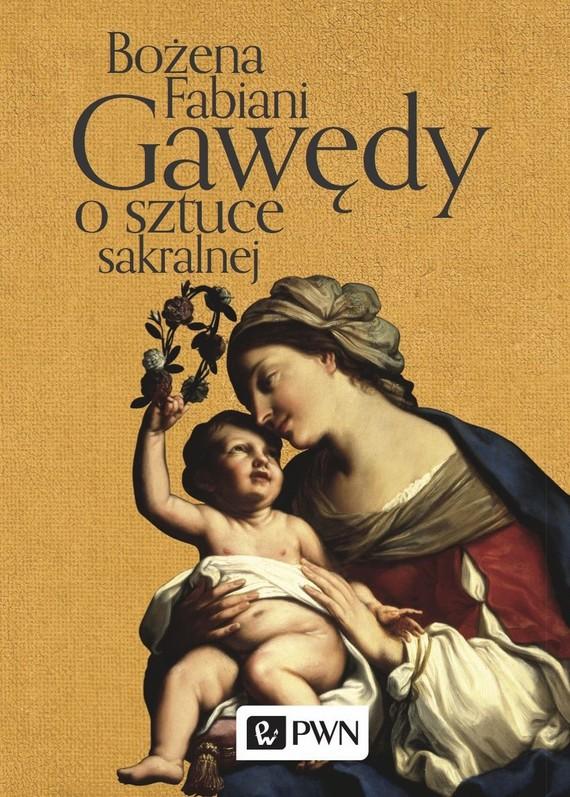 okładka Gawędy o sztuce sakralnejebook   epub, mobi   Bożena Fabiani
