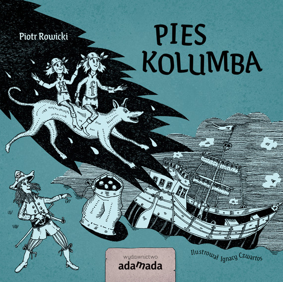 okładka Pies Kolumbaebook | epub, mobi | Piotr Rowicki