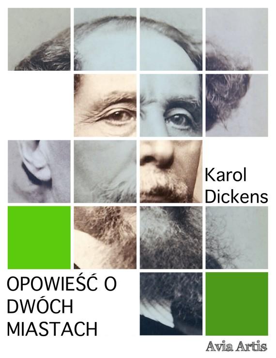 okładka Opowieść o dwóch miastachebook   epub, mobi   Karol  Dickens