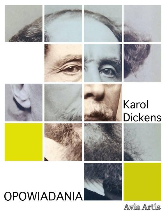 okładka Opowiadaniaebook | epub, mobi | Karol  Dickens