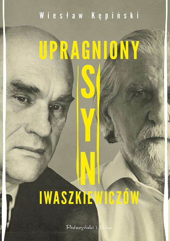 okładka Upragniony syn Iwaszkiewiczówebook | epub, mobi | Wiesław Kępiński