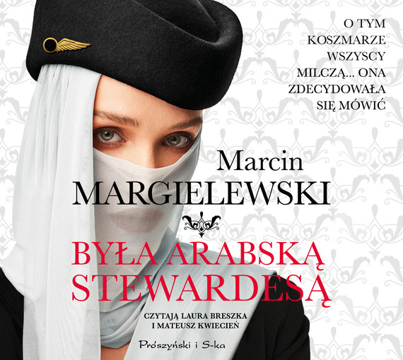 okładka Była arabską stewardesąaudiobook | MP3 | Marcin Margielewski