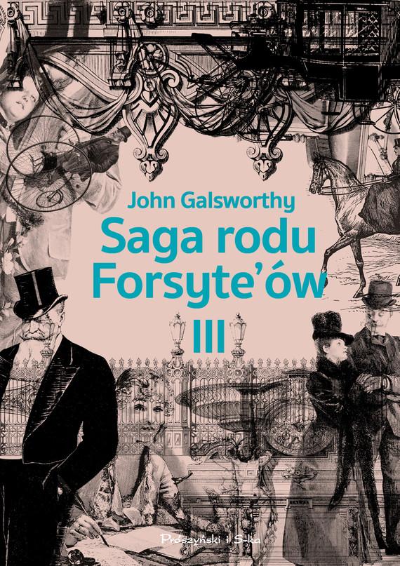 okładka Saga rodu Forsyte`ów.Tom 3ebook   epub, mobi   John Galsworthy