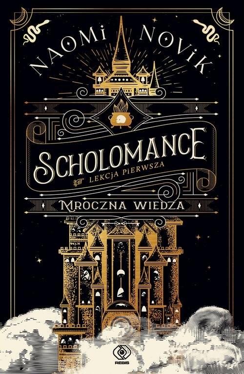 okładka Scholomance.Lekcja pierwsza Mroczna wiedzaksiążka |  | Naomi Novik