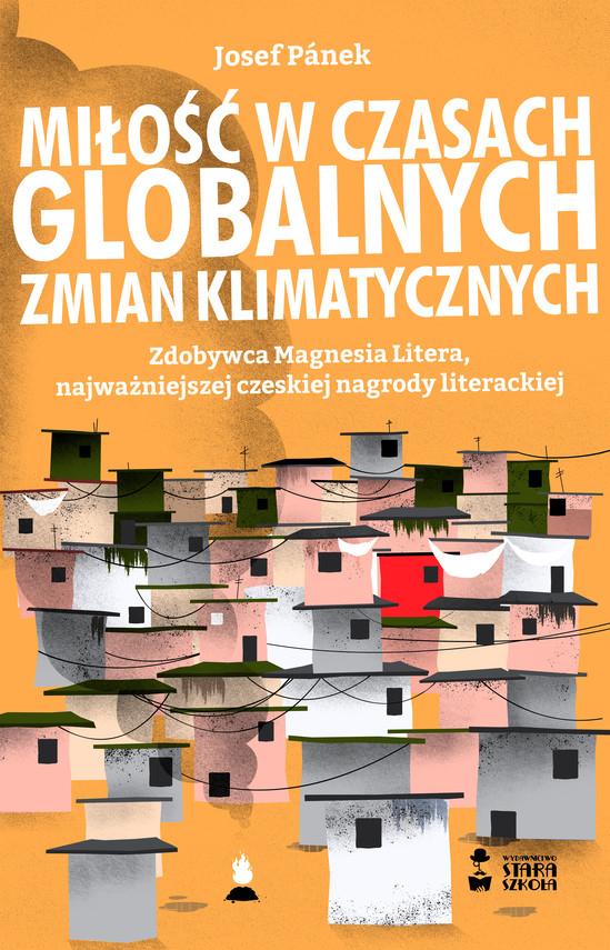 okładka Miłość w czasach globalnych zmian klimatycznychebook | epub, mobi | Josef Pánek