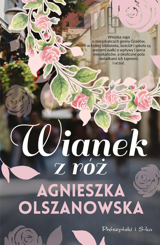 okładka Wianek z różebook | epub, mobi | Agnieszka Olszanowska