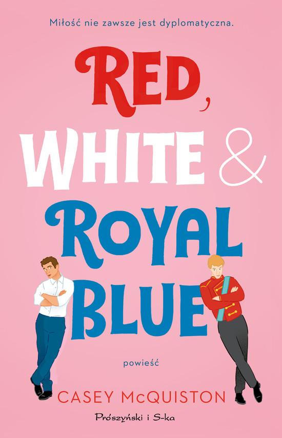 okładka Red, White & Royal Blueebook | epub, mobi | Casey McQuiston