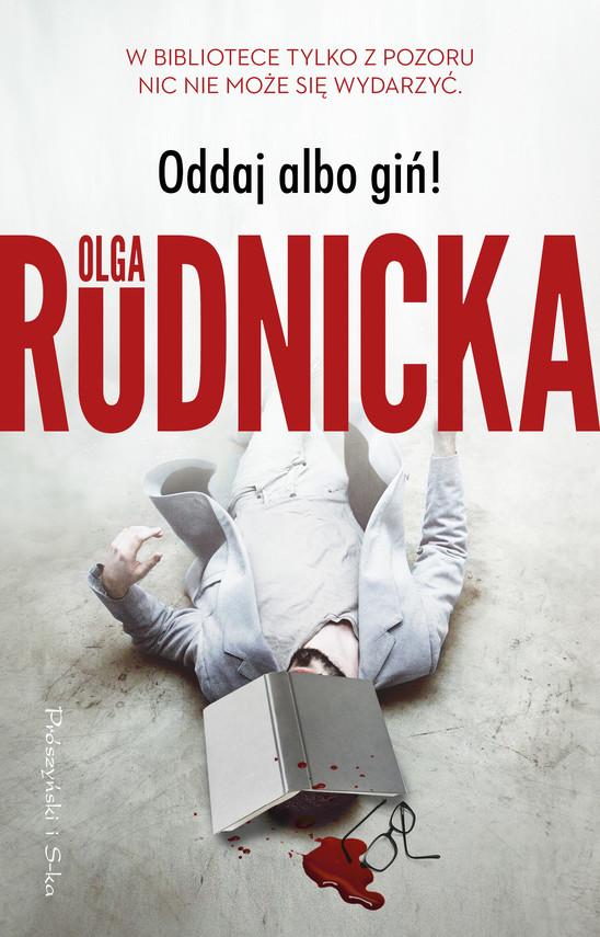 okładka Oddaj albo giń !ebook   epub, mobi   Olga Rudnicka
