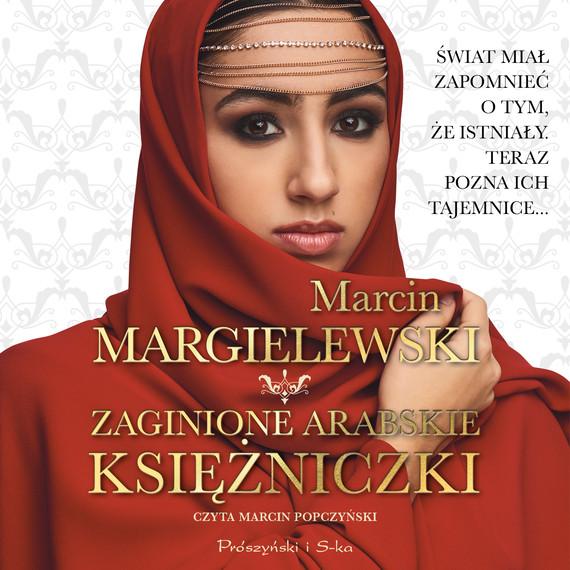 okładka Zaginione arabskie księżniczkiaudiobook | MP3 | Marcin Margielewski