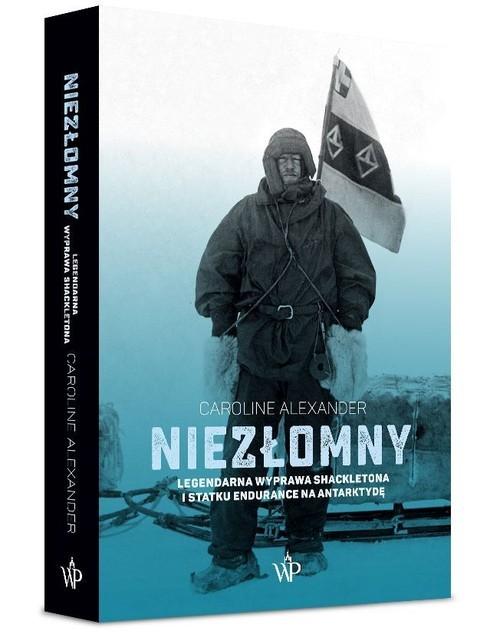 okładka Niezłomny Legendarna wyprawa Shackletona i statku Endurance na Antarktydęksiążka |  | Caroline  Alexander