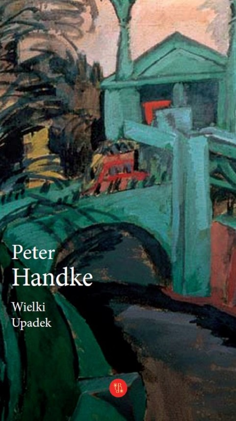 okładka Wielki Upadekksiążka |  | Handke Peter