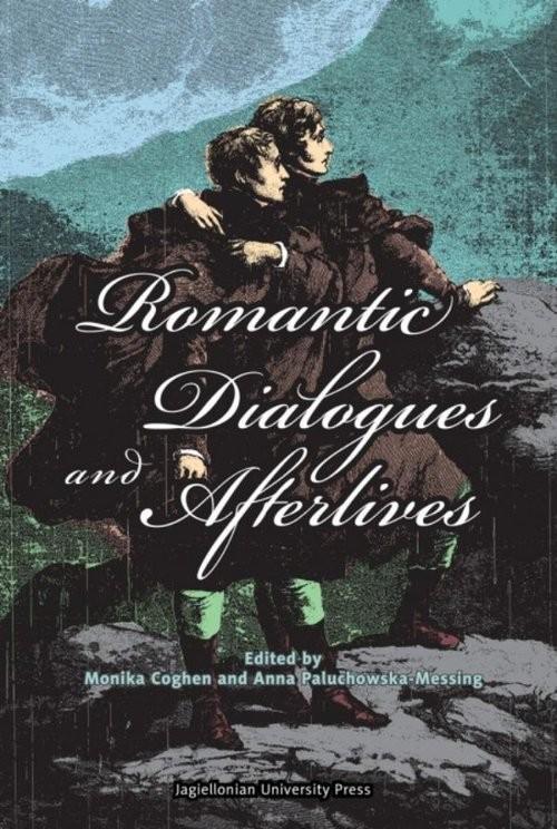 okładka Romantic Dialogues and Afterlivesksiążka |  |