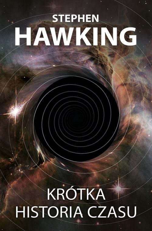 okładka Krótka historia czasuksiążka      Stephen Hawking