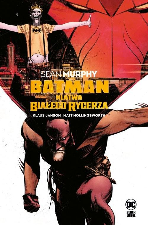 okładka Batman Klątwa Białego Rycerzaksiążka |  |